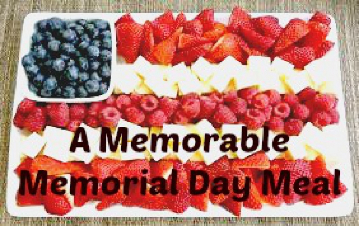 A Memorable Memorial Day Menu
