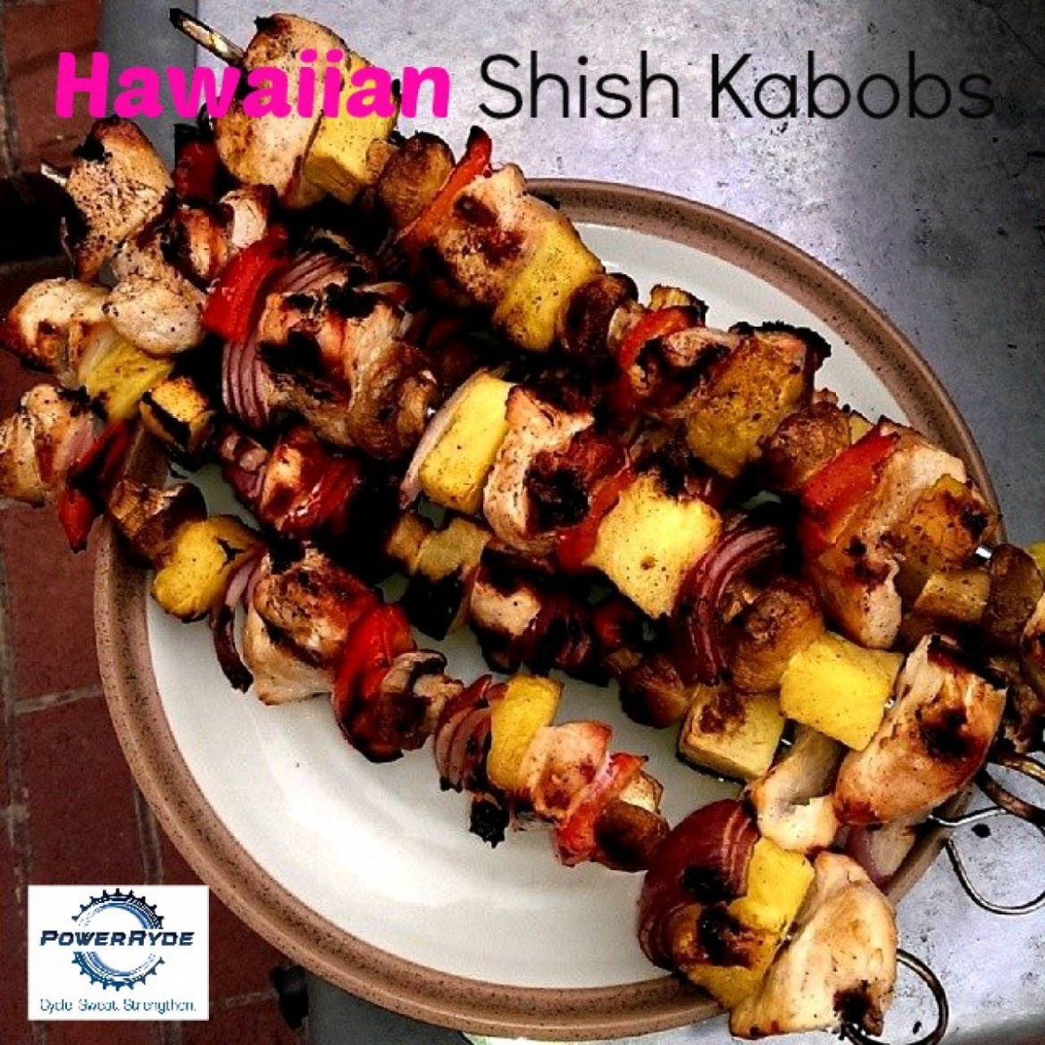 Hawaiian Shish Kabobs
