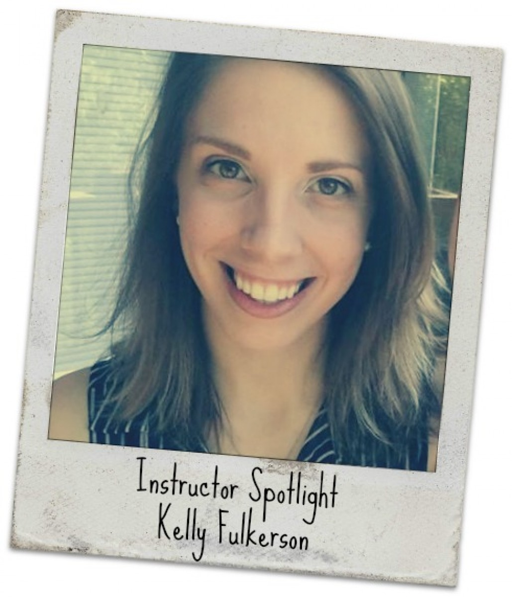 Instructor Spotlight: Kelly Fulkerson